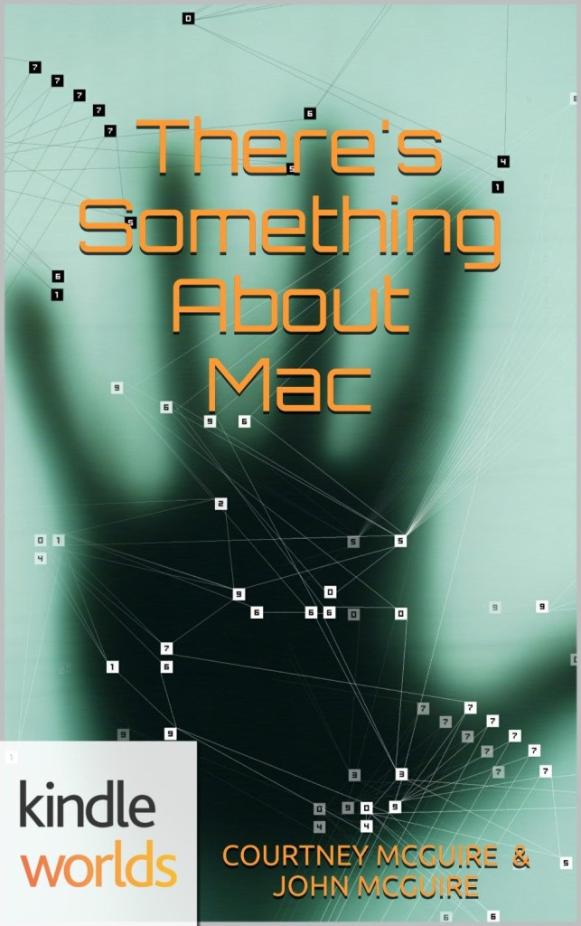 Veronica Mars TV Series: There's Something About Mac (Kindle Worlds) cover